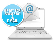 Great for Browsing & Email