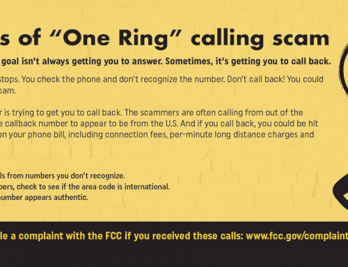 "Federal Communications Commission (FCC) warns of ""One Ring"" calling scam"