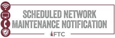 Scheduled Network Maintenance Notification